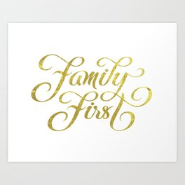 Family First Art Print