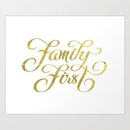 Family First Art Print