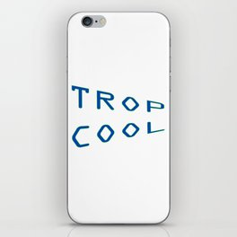 Trop Cool iPhone Skin