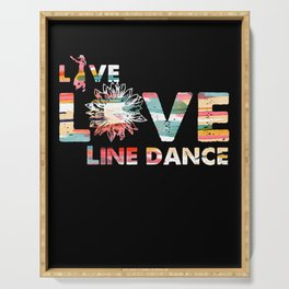 Live Love Line Dance Cowboy Country Music Gift Serving Tray