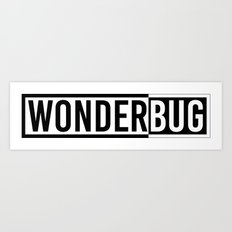 WONDERBUG Art Print