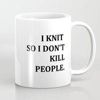 knit Mugs featuring I KNIT. by Miklos