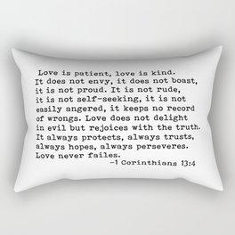 Love is patient... Rectangular Pillow