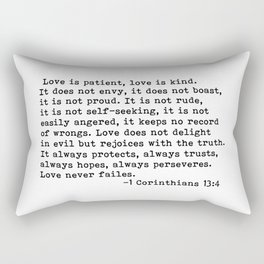 Love is patient... Rectangular Pillow