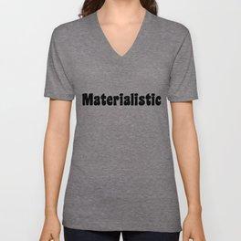 Materialistic Unisex V-Neck