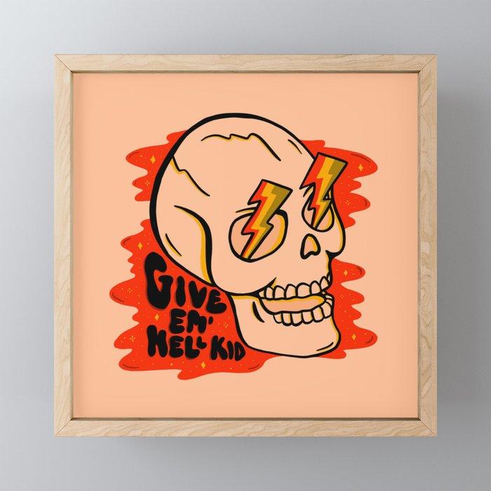 Give 'Em Hell Framed Mini Art Print