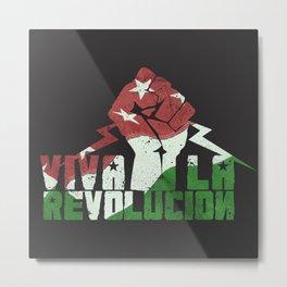 Viva La Revolucion Metal Print