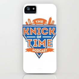 the Knick of Time Podcast iPhone Case
