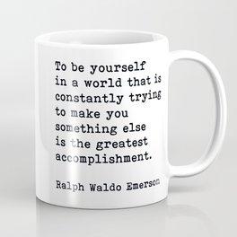 To Be Yourself, Ralph Waldo Emerson Quote Coffee Mug