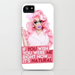 """""""If you wish you were me right now"""" Trixie Mattel, RuPaul's Drag Race iPhone Case"""
