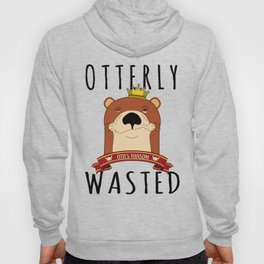 Otter Otterly Wasted Marten Wine Beer Drinking Team Mammal Hoody