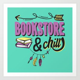 Book Store And Chill Art Print