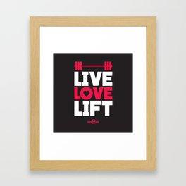 Live love lift Framed Art Print