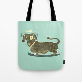 Bad Dog! (The Little Dachshund That Didn't) Tote Bag