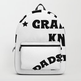 Funny Grandpa Grandpas Know Everything Backpack