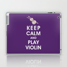 Keep Calm and Play Violin Laptop & iPad Skin