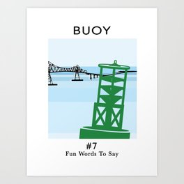 Fun Words to Say - Buoy Art Print