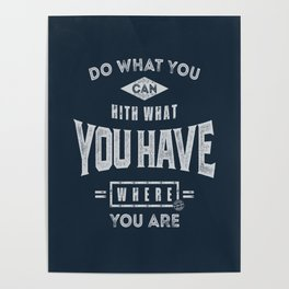 Do What You Can - Motivation Poster