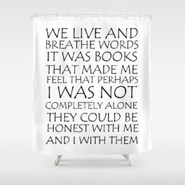 We Live And Breathe Words Shower Curtain