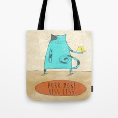 Purr More Hiss Less Tote Bag