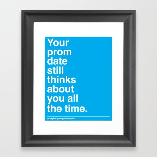 Your Prom Date Framed Art Print