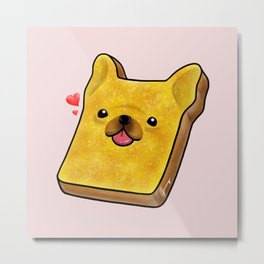Frenchie Toast Metal Print