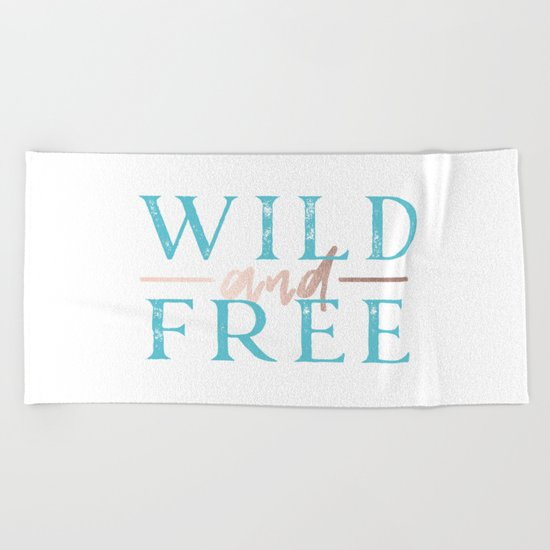 Wild and Free Turquoise Rose Gold Beach Towel