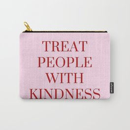 Treat people with kindness (pink v.) Carry-All Pouch