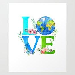 Love World Earth Day 2020 Environmental Art Print