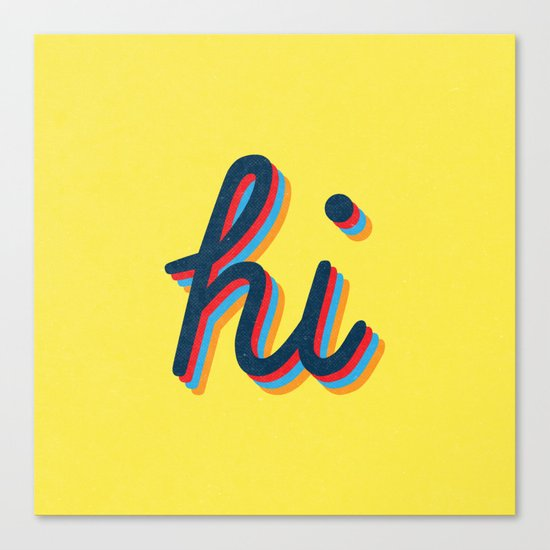 Hi - yellow version Canvas Print