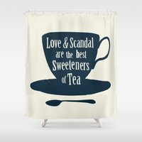 scandal Shower Curtains featuring Love & Scandal are the Best Sweeteners of Tea by andy fielding