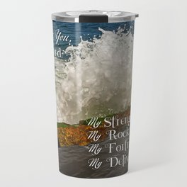 Psalm 18 I Love You Lord Travel Mug
