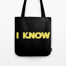I Know Tote Bag