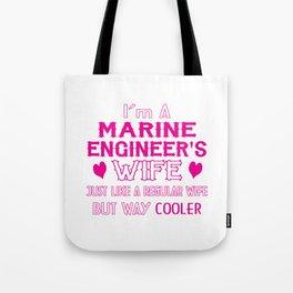 Marine Engineer's Wife Tote Bag