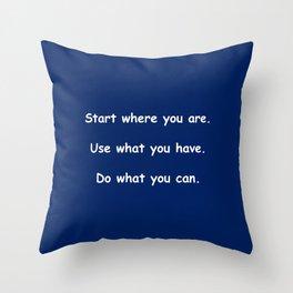 Start where you are - Arthur Ashe - navy blue print Throw Pillow