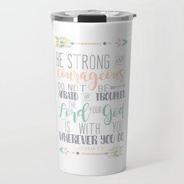 Joshua 1:9 Bible Verse Travel Mug