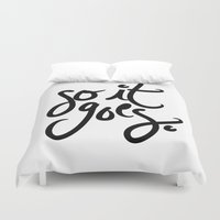 kurt rahn Duvet Covers featuring so it goes - kurt vonnegut by Shaina Anderson