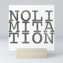 No Limitation Grey Mini Art Print