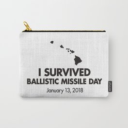 I survived Ballistic Missile Day Carry-All Pouch