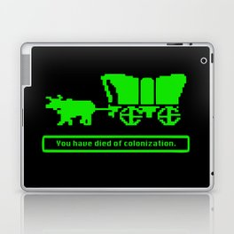 You have died of colonization. Laptop & iPad Skin
