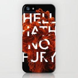 Hell Hath No Fury iPhone Case