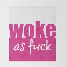 Woke as Fuck Throw Blanket
