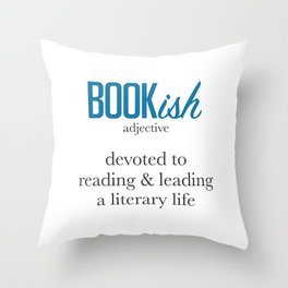 Bookish By Definition Throw Pillow