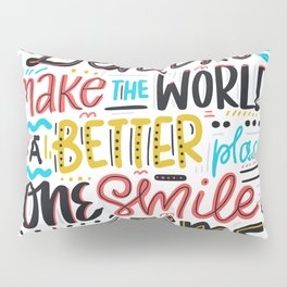 Dentist Lettering Quote Pillow Sham