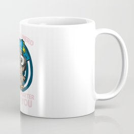 I M NOT A I M JUST SMARTER THAN YOU Owl Hat Coffee Mug