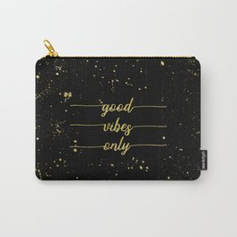 TEXT ART GOLD Good vibes only Carry-All Pouch