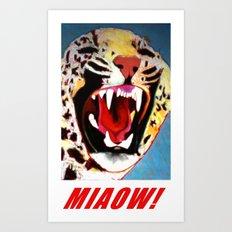 Big Cat Miaow! #2 Art Print