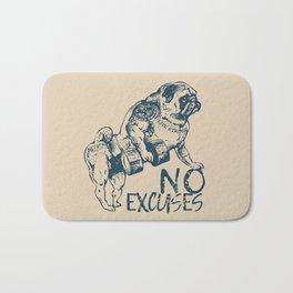 NO EXCUSES Bath Mat