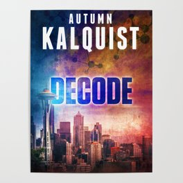 Decode in Downtown Seattle Poster