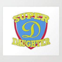 Super Daughter Art Print